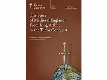 9781598037081-1598037080-The Story of Medieval England: From King Arthur to the Tudor Conquest.