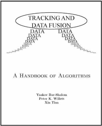 9780964831278-0964831279-Tracking and Data Fusion: A Handbook of Algorithms