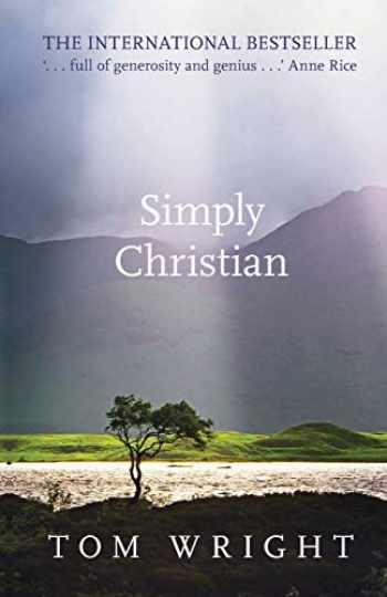 9780281064762-0281064768-Simply Christian: Reissue