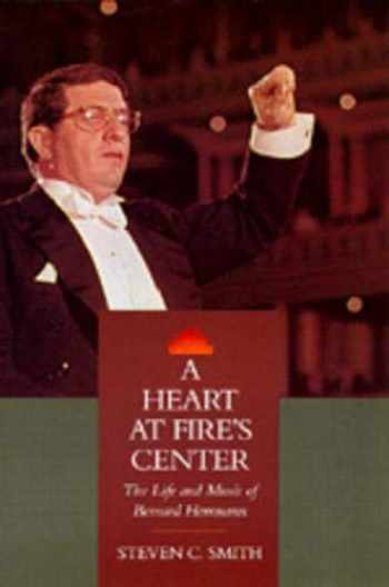 9780520071230-0520071239-A Heart at Fire's Center: The Life and Music of Bernard Herrmann
