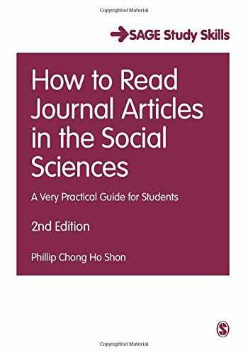 9781473918801-1473918804-How to Read Journal Articles in the Social Sciences: A Very Practical Guide for Students (Student Success)