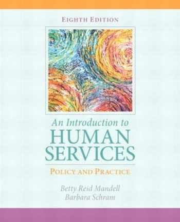 9780205838851-0205838855-Introduction to Human Services: Policy and Practice, An (8th Edition)