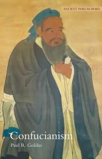 9780520269705-0520269705-Confucianism (Ancient Philosophies)