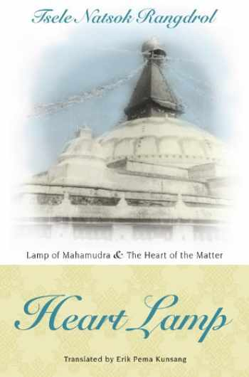 9789627341604-9627341606-Heart Lamp: Lamp of Mahamudra and Heart of the Matter
