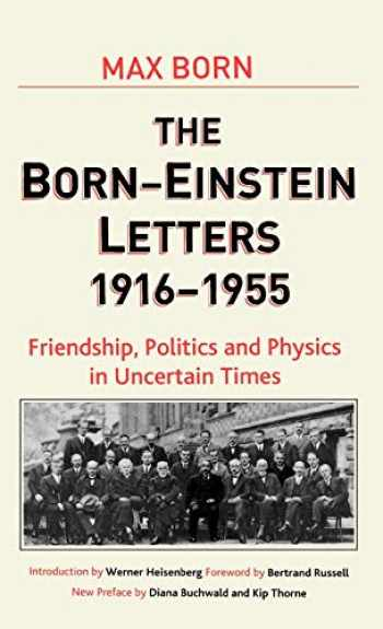 9781403944962-1403944962-Born-Einstein Letters, 1916-1955: Friendship, Politics and Physics in Uncertain Times (Macmillan Science)