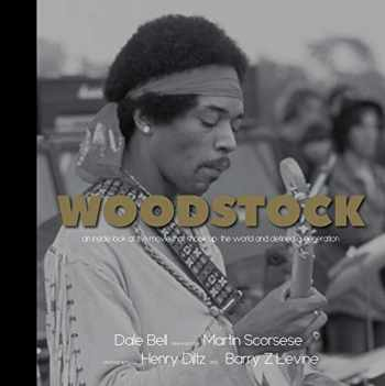 9781947856271-1947856278-Woodstock: An Inside Look at the Movie that Shook Up the World and Defined a Generation