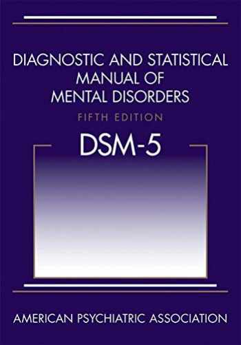 9780890425558-0890425558-Diagnostic and Statistical Manual of Mental Disorders, 5th Edition: DSM-5