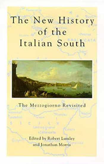 9780859895064-0859895068-New History Of Italian South: The Mezzogiorno Revisited