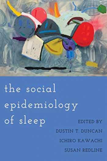 9780190930431-0190930438-The Social Epidemiology of Sleep