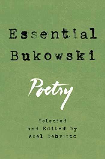 9780062565327-006256532X-Essential Bukowski: Poetry