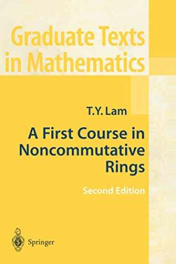 9780387953250-0387953256-A First Course in Noncommutative Rings (Graduate Texts in Mathematics (131))
