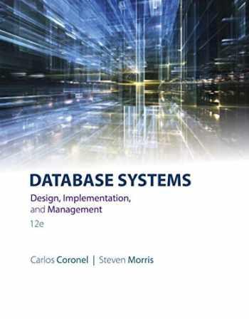9781305627482-1305627482-Database Systems: Design, Implementation, & Management
