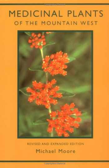 9780890134542-0890134545-Medicinal Plants of the Mountain West