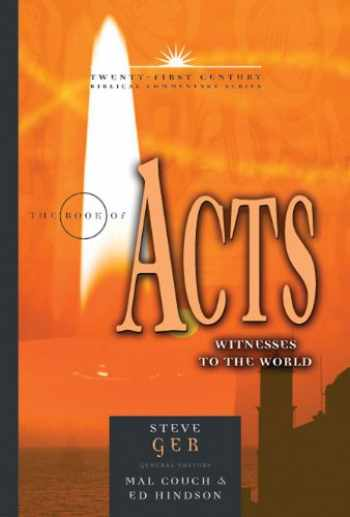 9780899578187-0899578187-The Book of Acts: Witnesses to the World (21st Century Biblical Commentary Series)