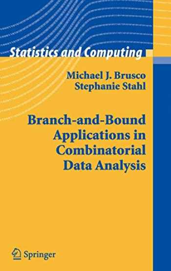 9780387250373-0387250379-Branch-and-Bound Applications in Combinatorial Data Analysis (Statistics and Computing)