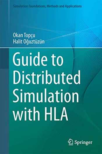 9783319612669-3319612662-Guide to Distributed Simulation with HLA (Simulation Foundations, Methods and Applications)