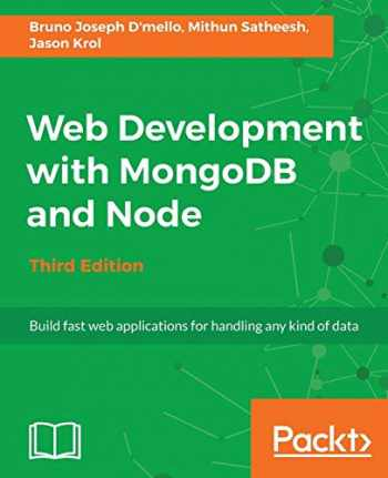 9781788395083-1788395085-Web Development with MongoDB and Node - Third Edition: Build fast web applications for handling any kind of data