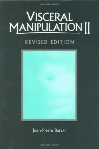 9780939616619-0939616610-Visceral Manipulation II (Revised Edition)