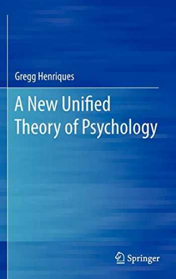 9781461400578-1461400570-A New Unified Theory of Psychology