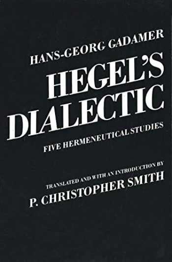9780300028423-0300028423-Hegel's Dialectic: Five Hermeneutical Studies