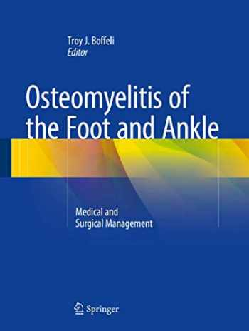 9783319189253-3319189255-Osteomyelitis of the Foot and Ankle: Medical and Surgical Management