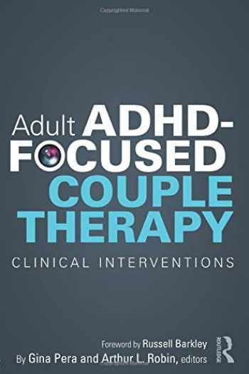 9780415812108-0415812100-Adult ADHD-Focused Couple Therapy
