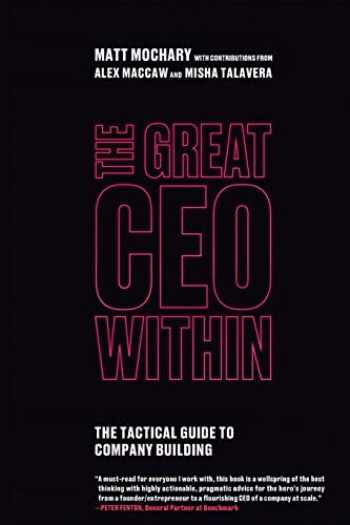 9780578599281-0578599287-The Great CEO Within: The Tactical Guide to Company Building