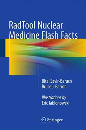 9783319246345-3319246348-RadTool Nuclear Medicine Flash Facts