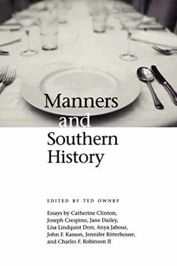 9781617030406-1617030406-Manners and Southern History