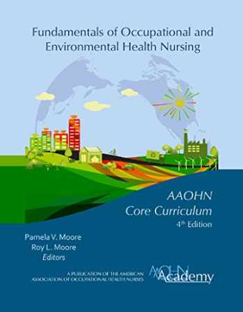 9780984886128-0984886125-Fundamentals Of Occupational and Environmental Health Nursing AAOHN Core Curriculum 4th Edition