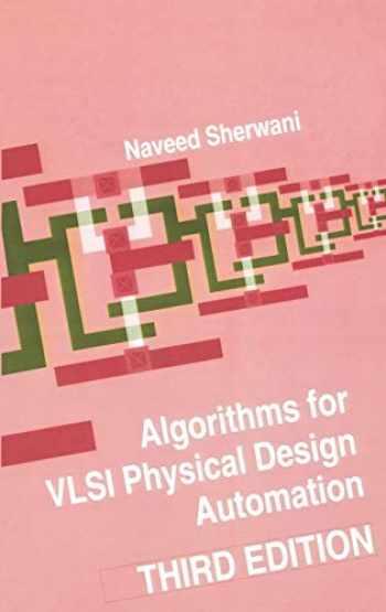 9780792383932-0792383931-Algorithms for VLSI Physical Design Automation