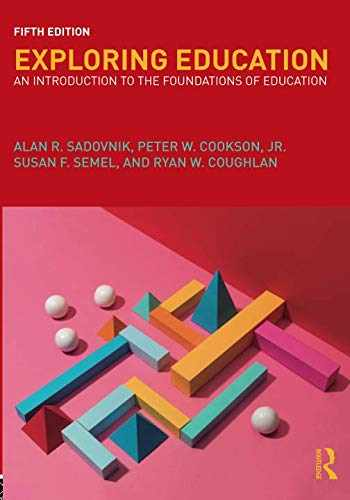 9781138222168-113822216X-Exploring Education: An Introduction to the Foundations of Education