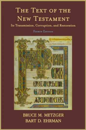 9780195161229-019516122X-The Text of the New Testament: Its Transmission, Corruption, and Restoration (4th Edition)