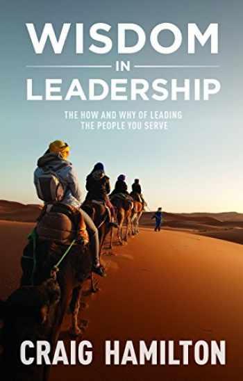 9781922206718-1922206717-Wisdom In Leadership