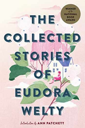 9781328625649-1328625648-The Collected Stories of Eudora Welty