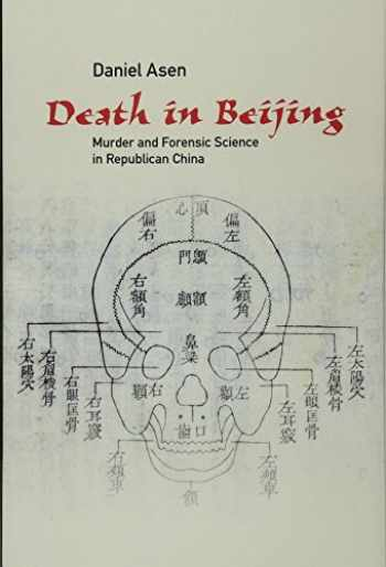 9781107126060-1107126061-Death in Beijing: Murder and Forensic Science in Republican China (Science in History)