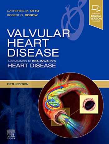 9780323546331-0323546331-Valvular Heart Disease: A Companion to Braunwald's Heart Disease: Expert Consult - Online and Print