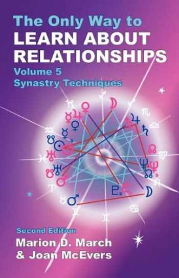 9781934976050-1934976059-The Only Way to Learn About Relationships