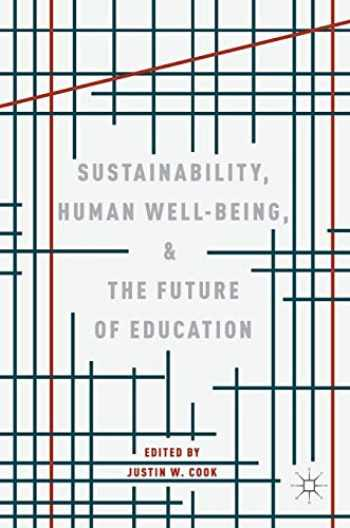 9783319785790-3319785796-Sustainability, Human Well-Being, and the Future of Education