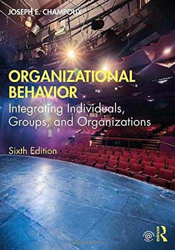 9780367430047-0367430045-Organizational Behavior: Integrating Individuals, Groups, and Organizations