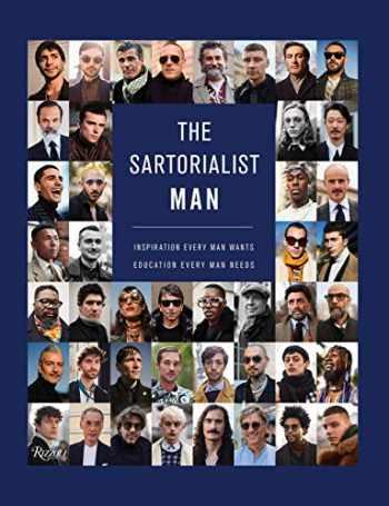 9780847864195-0847864197-The Sartorialist: MAN: Inspiration Every Man Wants, Education Every Man Needs