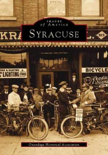 9780738537436-0738537438-Syracuse (NY) (Images of America)