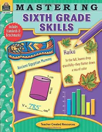 9781420639452-1420639455-Mastering Sixth Grade Skills (Mastering Skills)