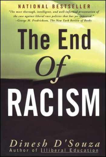 9780684825243-0684825244-The End of Racism: Principles for a Multiracial Society