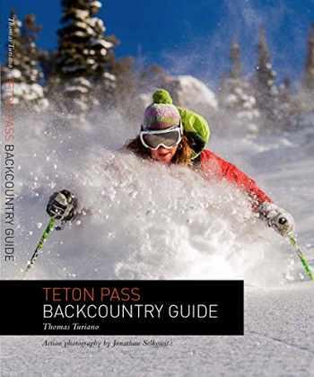 9780974561929-0974561924-Teton Pass Backcountry Guide