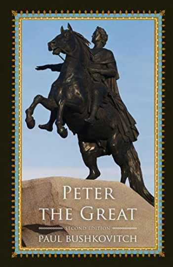 9781442254626-1442254629-Peter the Great (Critical Issues in World and International History)