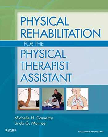 9781437708066-1437708064-Physical Rehabilitation for the Physical Therapist Assistant