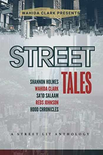 9781947732483-194773248X-Street Tales: A Street Lit Anthology