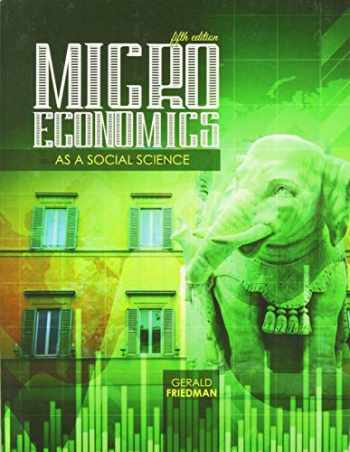 9781524966423-1524966428-Microeconomics as a Social Science