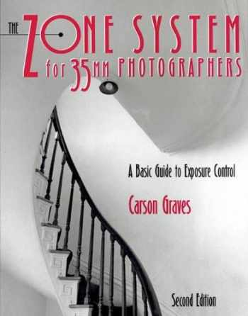 9780240802039-0240802039-The Zone System for 35MM Photographers: A Basic Guide to Exposure Control
